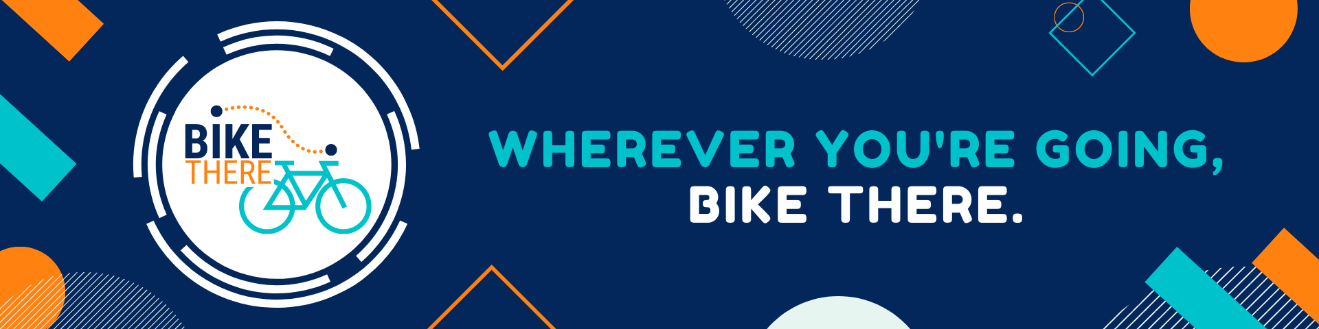 banner graphic - Wherever you're going, #BikeThere